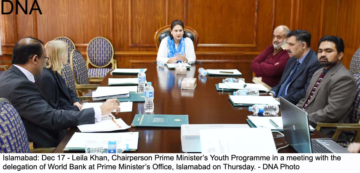 Islamabad: Dec 17 - Leila Khan, Chairperson Prime Minister's Youth Programme in a meeting with the  delegation of World Bank at Prime Minister's Office, Islamabad on Thursday. - DNA Photo