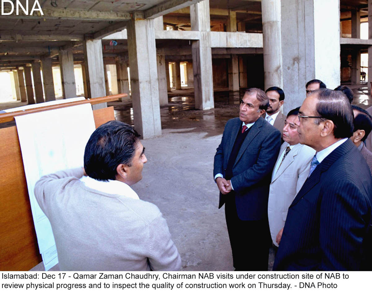 Islamabad: Dec 17 - Qamar Zaman Chaudhry, Chairman NAB visits under construction site of NAB to  review physical progress and to inspect the quality of construction work on Thursday. - DNA Photo