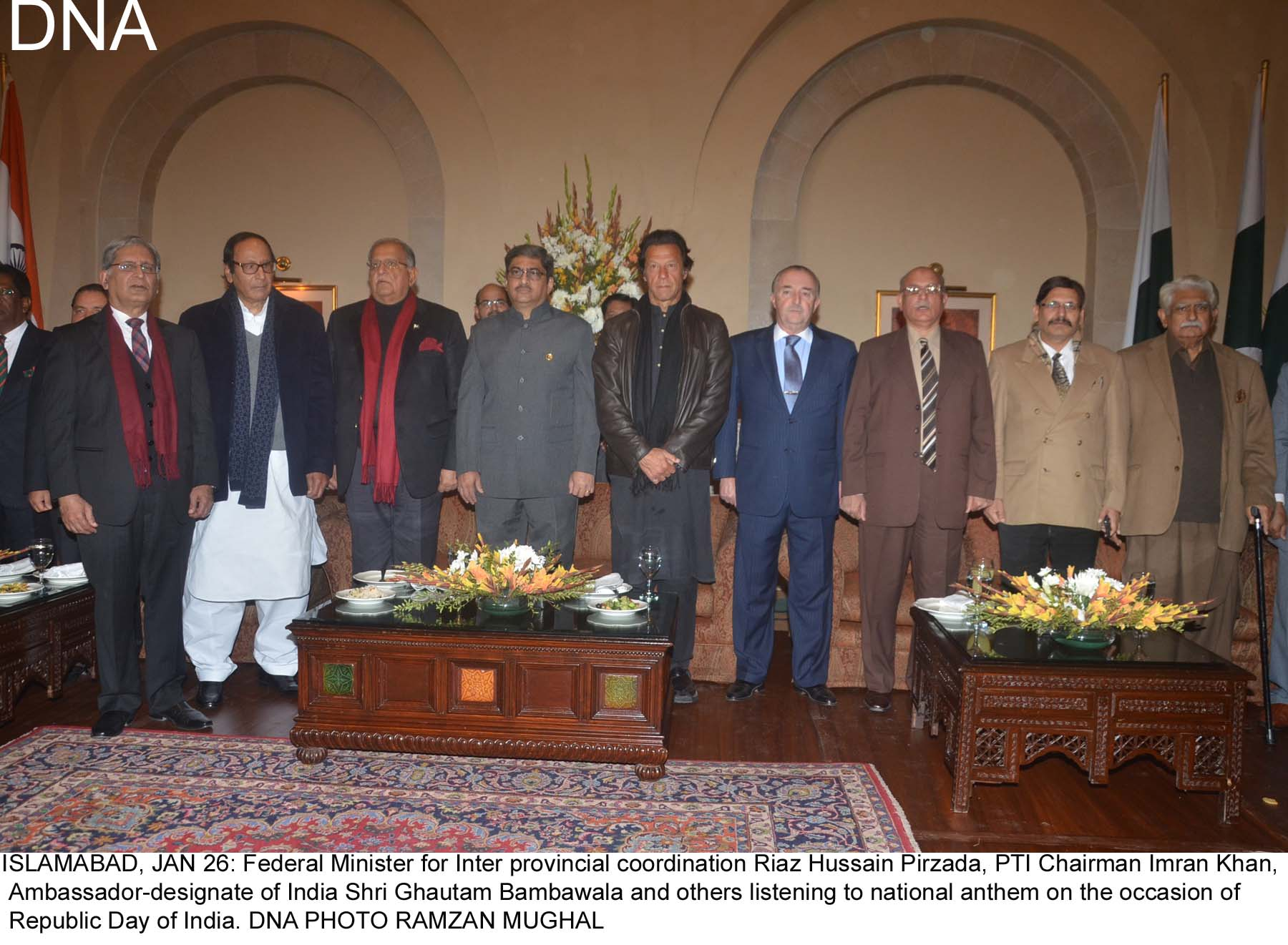 ISLAMABAD, JAN 26: Federal Minister for Inter provincial coordination Riaz Hussain Pirzada, PTI Chairman Imran Khan, Ambassador-designate of India Shri Ghautam Bambawala and others listening to national anthem on the occasion of Republic Day of India. DNA PHOTO RAMZAN MUGHAL