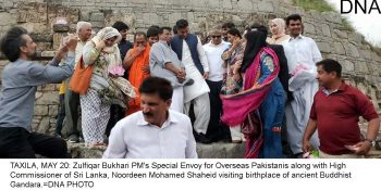 TAXILA, MAY 20: Zulfiqar Bukhari PM's Special Envoy for Overseas Pakistanis along with High Commissioner of Sri Lanka, Noordeen Mohamed Shaheid visiting birthplace of ancient Buddhist Gandara.=DNA PHOTO