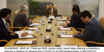 ISLAMABAD, MAR 24: Chairman NAB Justice (retd) Javed Iqbal chairing a meeting to approve a strategy to prevent from COVID-19 at NAB Headquarters.=DNA PHOTO