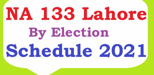 Schedule for Lahore NA-133 by-election announced